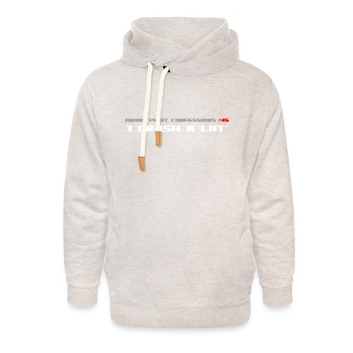 I CRASH A LOT - Unisex Shawl Collar Hoodie
