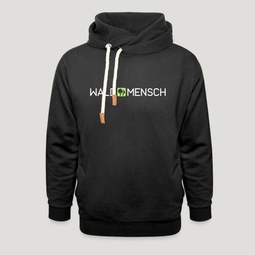 Waldmensch - Schalkragen Hoodie