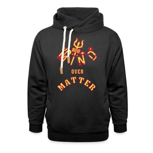 Mind over Matter - Unisex hoodie med sjalskrave