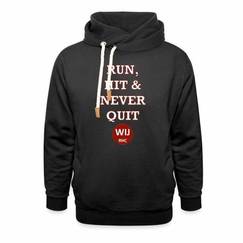 Run Hit never Quit - Sjaalkraag hoodie