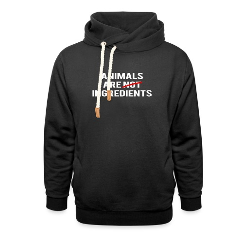 Animals Are Ingredients - Shawl Collar Hoodie