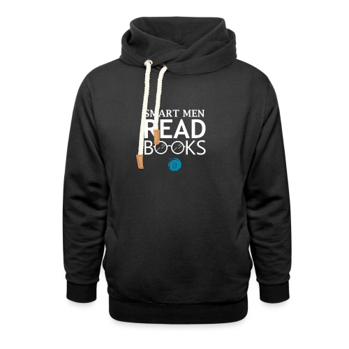 Smart Men Read Books - White - Unisex Shawl Collar Hoodie