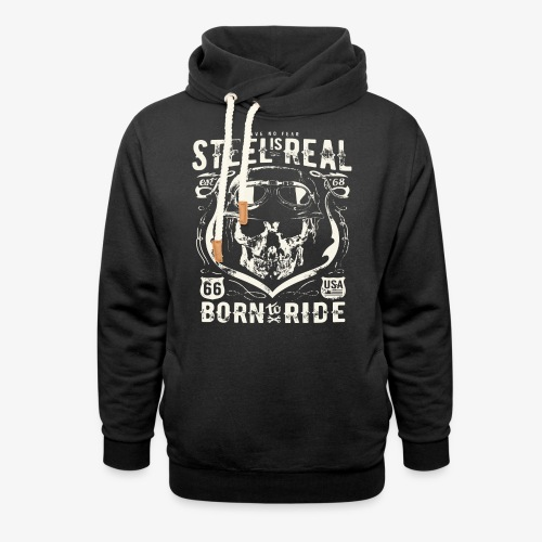 Have No Fear Is Real Born To Ride est 68 - Unisex Shawl Collar Hoodie