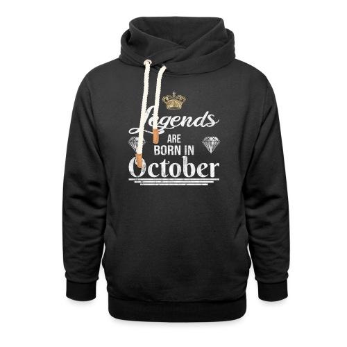 Legends are born in October Geburtstag im Oktober - Unisex Schalkragen Hoodie