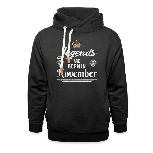Legends are born in November Geburtstag - Unisex Schalkragen Hoodie