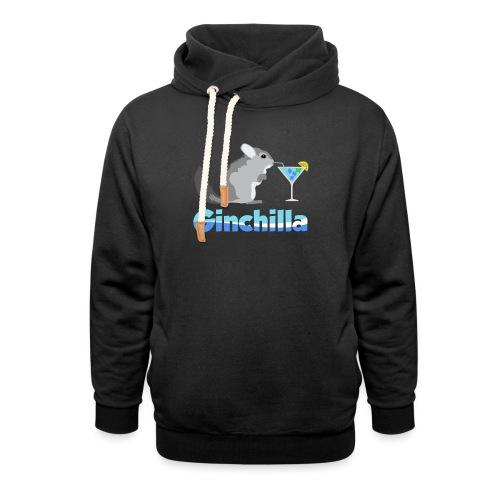 Gin chilla - Funny gift idea - Shawl Collar Hoodie