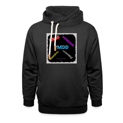 Pmdd symptoms - Shawl Collar Hoodie