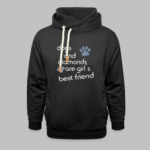 dogs and diamonds are girls best friend - Schalkragen Hoodie