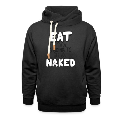 Naked - Schalkragen Hoodie