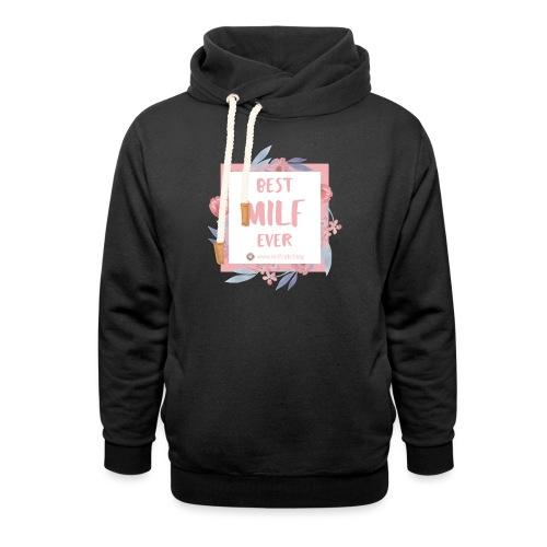 Best MILF ever - Milfcafé Shirt - Unisex Schalkragen Hoodie