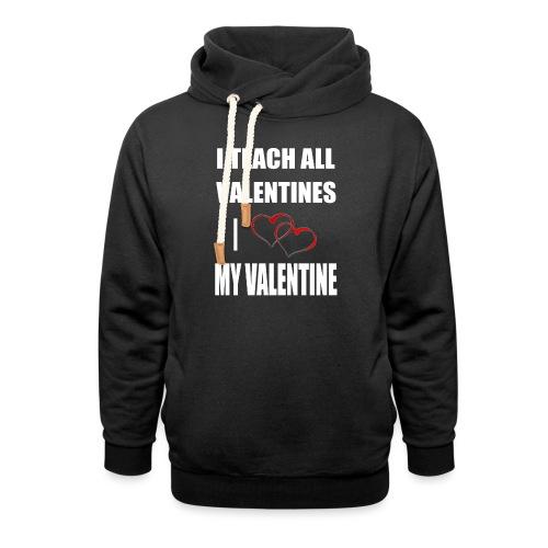 Ich lehre alle Valentines - Ich liebe meine Valen - Unisex Schalkragen Hoodie