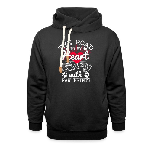 The road to my Heart is paved with paw prints - Schalkragen Hoodie