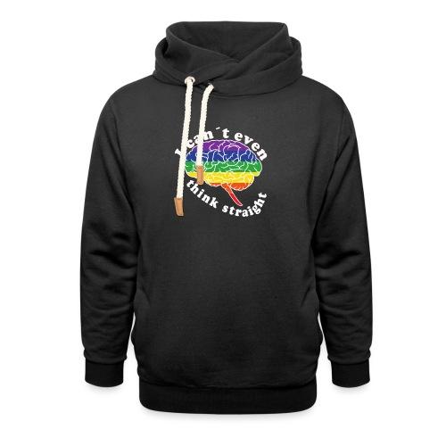 Ich kann nicht einmal klar denken | LGBT - Schalkragen Hoodie