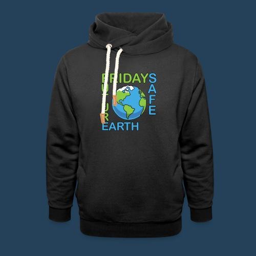 Safe Our Earth - Schalkragen Hoodie