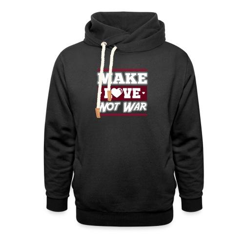 Make_love_not_war by Lattapon - Hoodie med sjalskrave