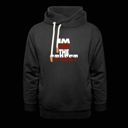 IMLOVINGTHESTREET - Unisex hoodie med sjalskrave