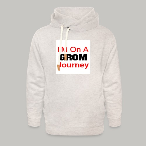 i am on a grom journey - Unisex Shawl Collar Hoodie