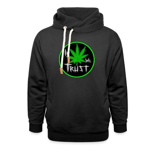 In weed we trust - Sudadera con capucha y cuello alto