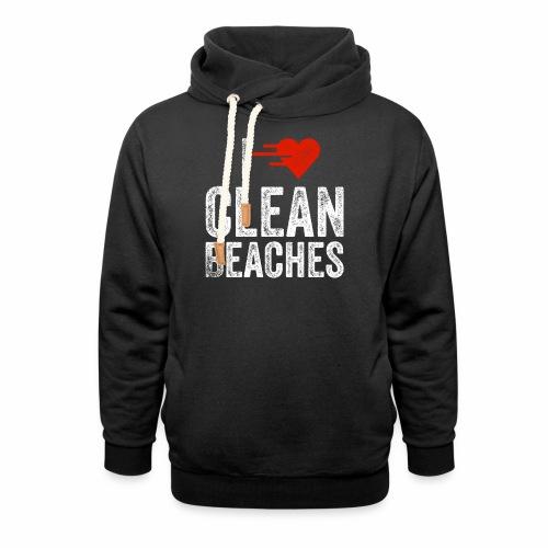 I Love Clean Beaches Shirt Save the Planet Shirt - Unisex Schalkragen Hoodie