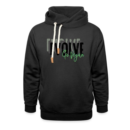 Evolve go Vegan - Shawl Collar Hoodie