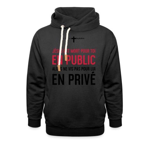Public ou privé - Sweat à capuche cache-cou
