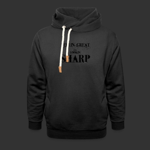 looking sharp - Sjaalkraag hoodie