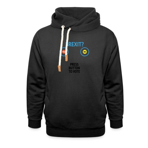 Brexit: Press Button To Vote - Hoodie med sjalskrave