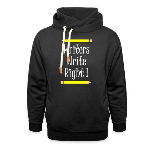Writers Write Right White Text - Shawl Collar Hoodie