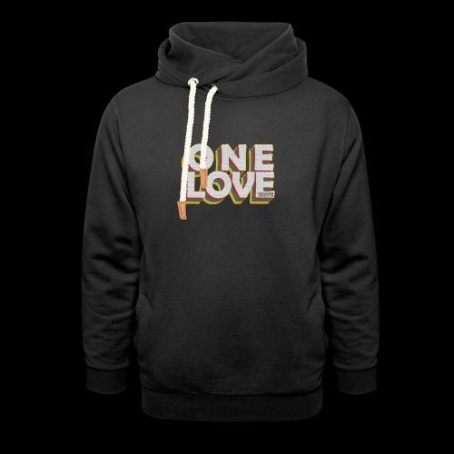 ONE LOVE - Schalkragen Hoodie