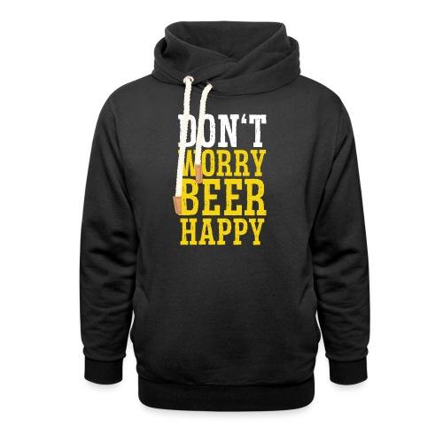 dont worry beer happy   Biertrinker Bier lustig - Unisex Schalkragen Hoodie
