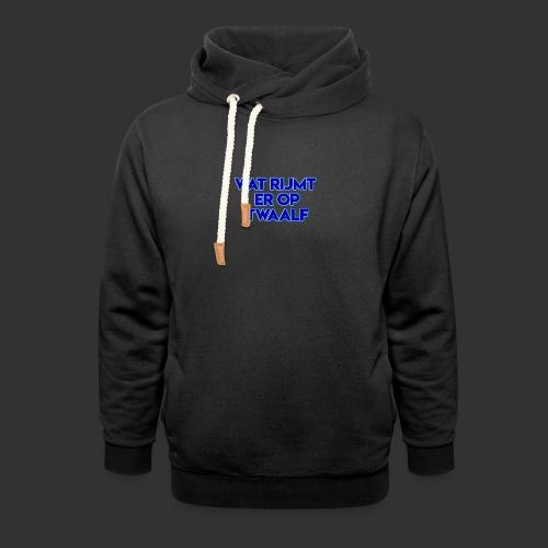 wat rijmt er op twaalf - Sjaalkraag hoodie
