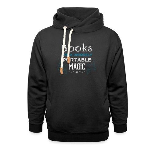 0021 books are a unique portable magic - Unisex Shawl Collar Hoodie