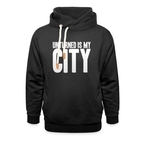 Unturned is my city - Shawl Collar Hoodie