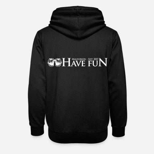 Logo Have Fun Malfurion - Unisex Schalkragen Hoodie
