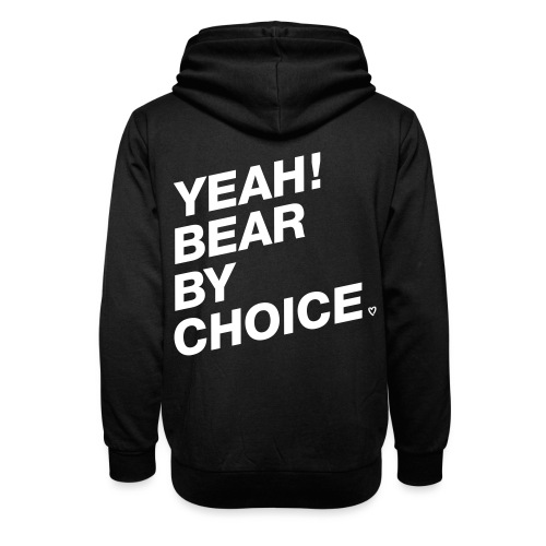 Yeah Bear by Choice - Schalkragen Hoodie