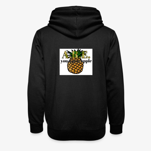 Are you a pineapple - Shawl Collar Hoodie