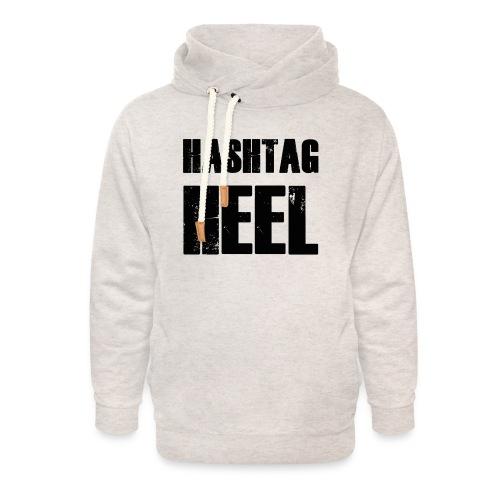 hashtagheel - Unisex Shawl Collar Hoodie
