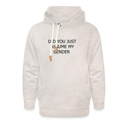 dont assume my FUCKING GENDER - Unisex hoodie med sjalskrave