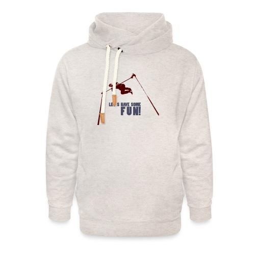 Let s have some FUN - Unisex sjaalkraag hoodie