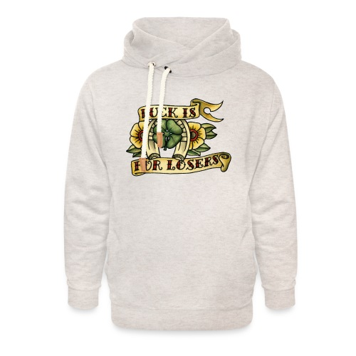 Luck Is For Losers - Unisex Shawl Collar Hoodie