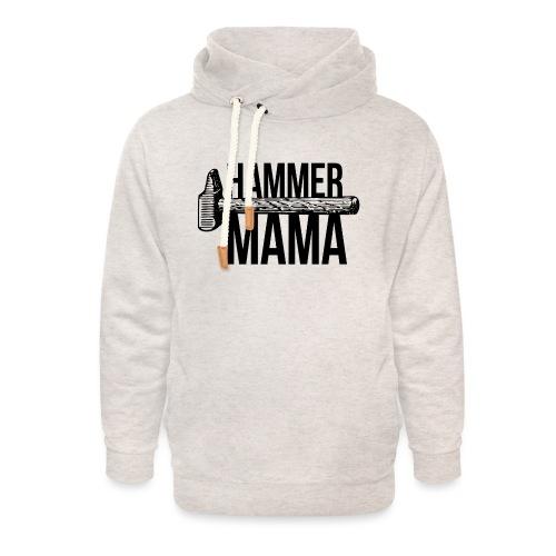Hammer Mama - Unisex Schalkragen Hoodie