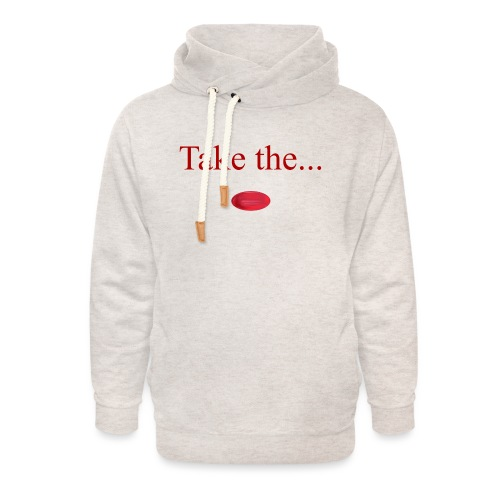 Take The Red Pill - Unisex Shawl Collar Hoodie