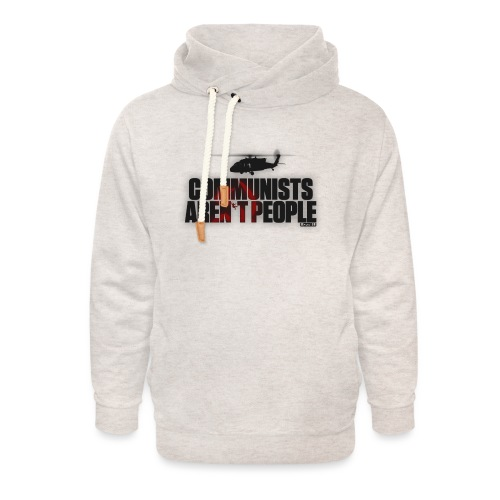 Communists aren't People - Unisex Shawl Collar Hoodie