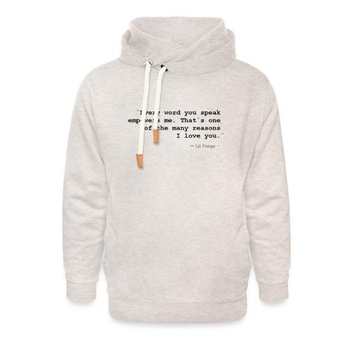 Empowerment - Black Text - Unisex Shawl Collar Hoodie