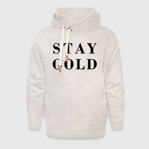 stay gold - Unisex Schalkragen Hoodie