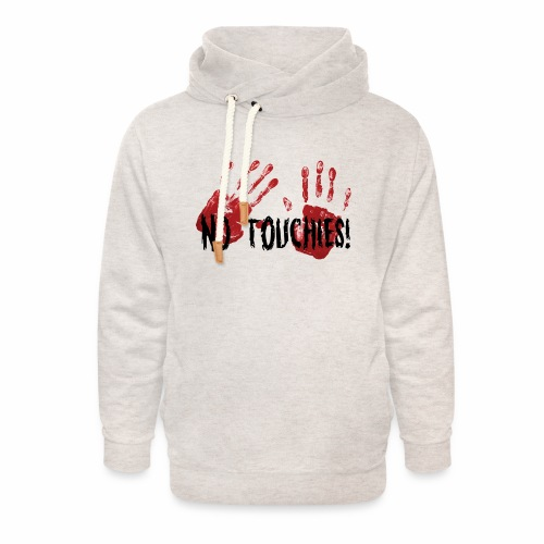 No Touchies 2 Bloody Hands Behind Black Text - Unisex Shawl Collar Hoodie