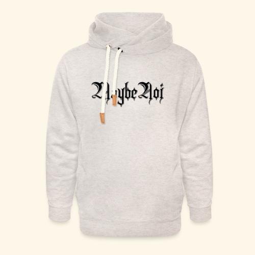 MaybeNoi Design - Unisex Schalkragen Hoodie