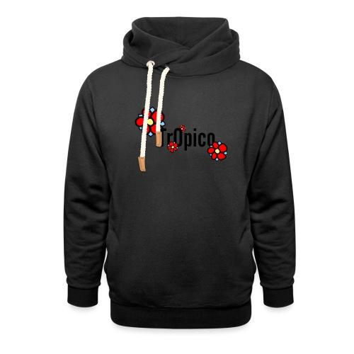 tr0pico - Unisex sjaalkraag hoodie