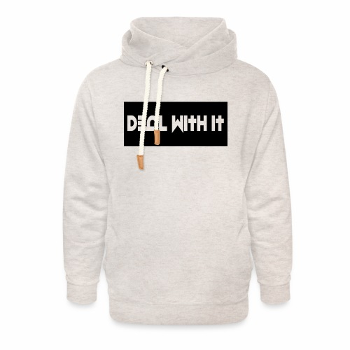 Deal With It products - Unisex Shawl Collar Hoodie