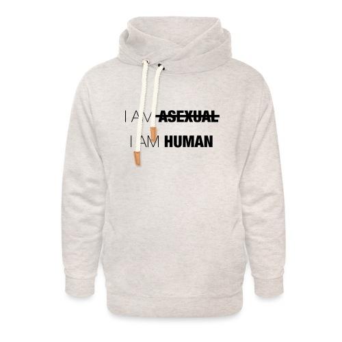I AM ASEXUAL - I AM HUMAN - Unisex Shawl Collar Hoodie